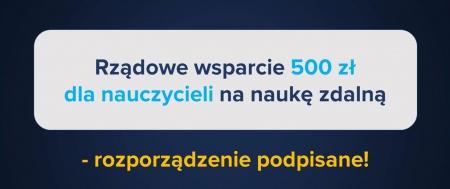 Rządowe wsparcie 500 zł dla nauczycieli na zakup sprzętu do kształcenia na o