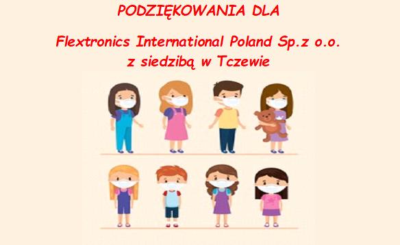 PODZIĘKOWANIA  DLA  Flextronics International Poland Sp.z o.o.  z siedzibą w