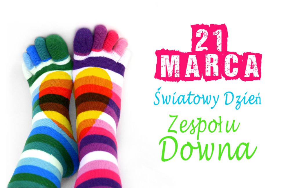 21 marca Światowy Dzień Osób z Zespołem Downa - Dzień kolorowych skarpetek
