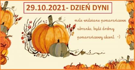29.10.2021  DZIEŃ DYNI - pomarańczowy dzień