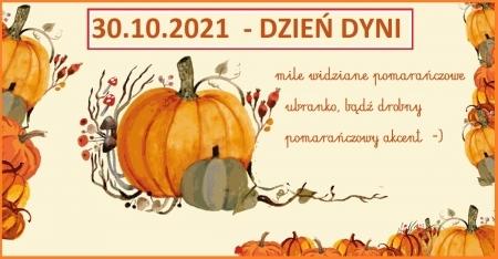 29.10.2021r Dzień dyni - pomarańczowy dzień